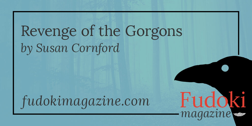 Revenge of the Gorgons by Susan Cornford