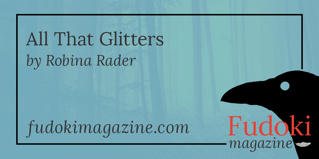All That Glitters by Robina Rader