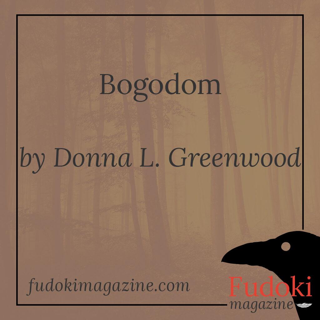 Bogodom by Donna L. Greenwood