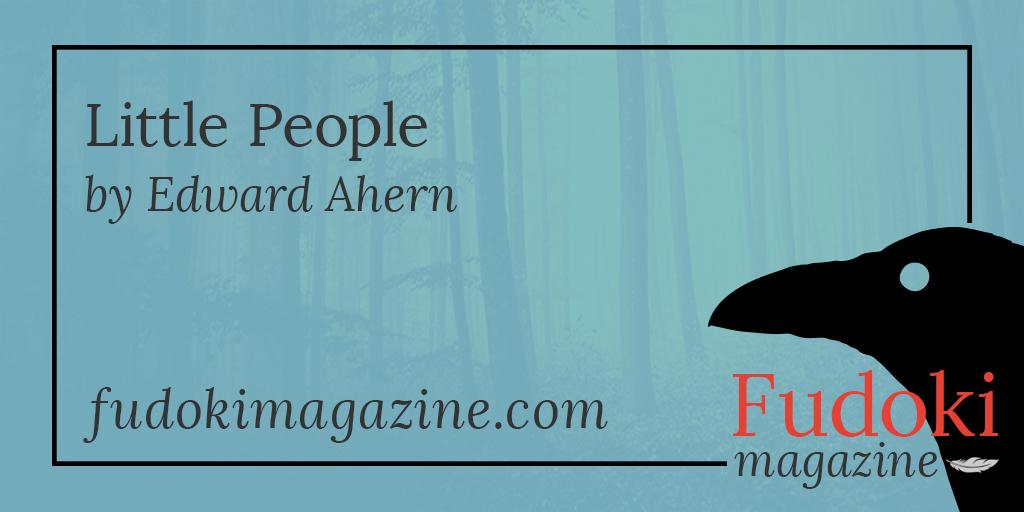 Little People by Edward Ahern
