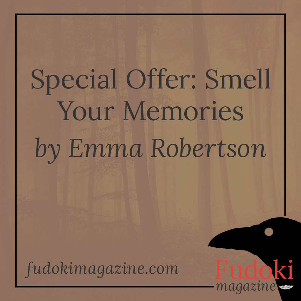 Special Offer: Smell Your Memories by Emma Robertson