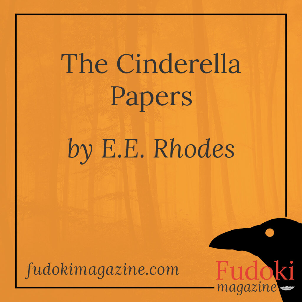 The Cinderella Papers