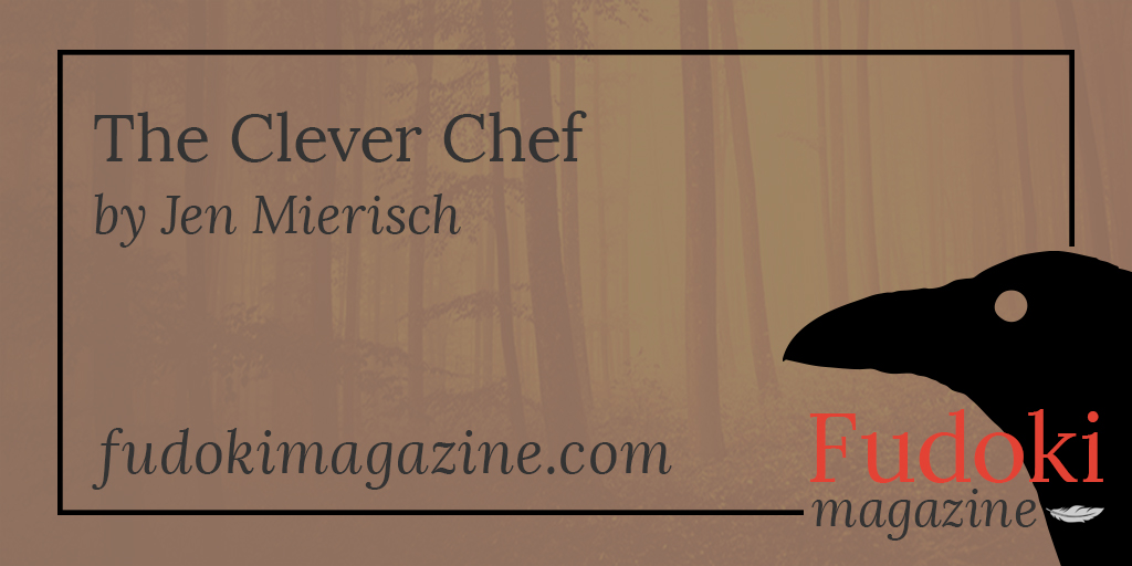 The Clever Chef by Jen Mierisch
