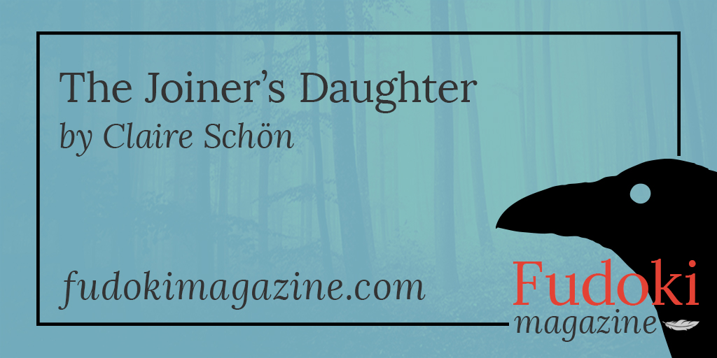 The Joiner's Daughter by Claire Schön