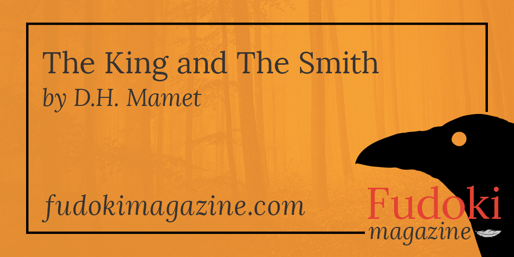 The King and The Smith by D.H. Mamet