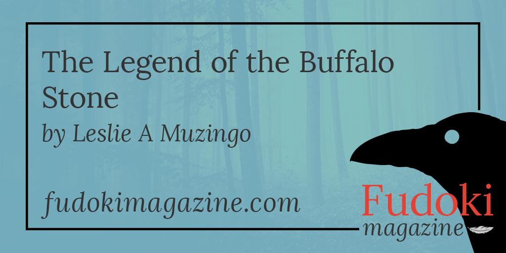 The Legend of the Buffalo Stone by Leslie A Muzingo