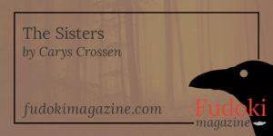 The Sisters by Carys Crossen